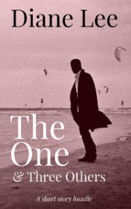 The One & Three Others - A Short Story Collection by Diane Lee