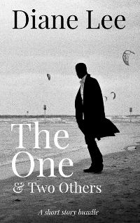 The One & Two Others - A Short Story Bundle by Diane Lee, Delicious Publishing